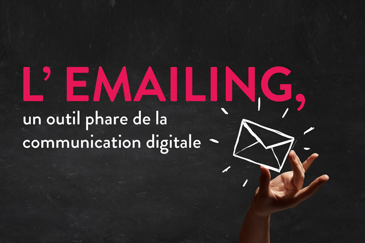 L'emailing, un outil phare de la communication digitale