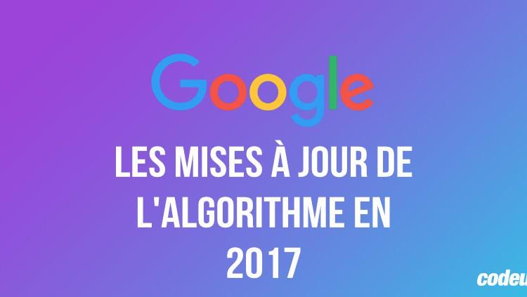 Les mises à jour de l'algorithme Google en 2017
