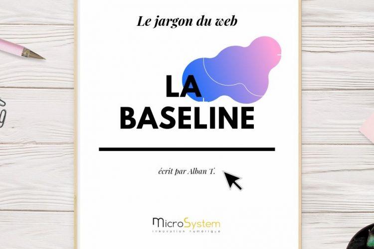 La baseline : le jargon du web