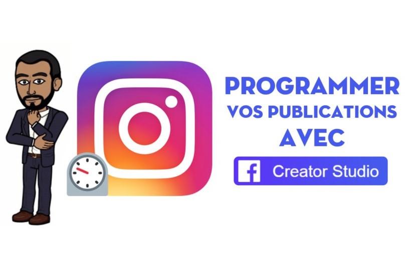 Comment programmer vos publications sur Instagram ?