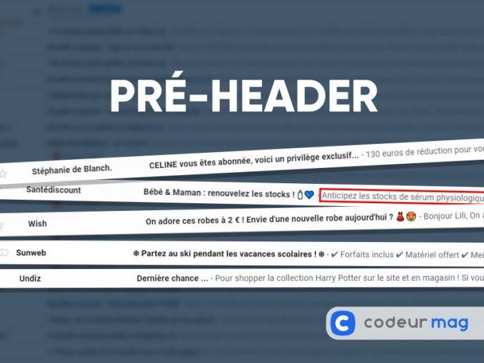 Emailing : comment utiliser le pré-header pour booster le taux d'ouverture