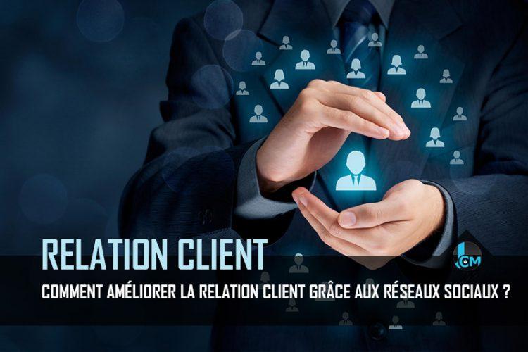 Comment améliorer la relation client grâce aux réseaux sociaux ?