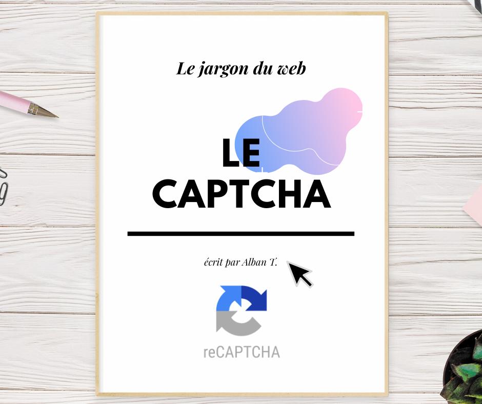 Le captcha : Le jargon du web