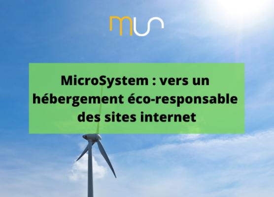 MicroSystem : vers un hébergement éco-responsable des sites internet